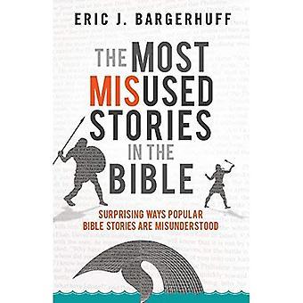 Les plus utilisées à mauvais escient des histoires dans la Bible: surprenantes façons récits bibliques populaires sont mal compris
