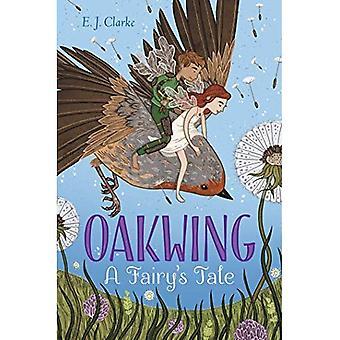 Oakwing: A Fairy's Tale