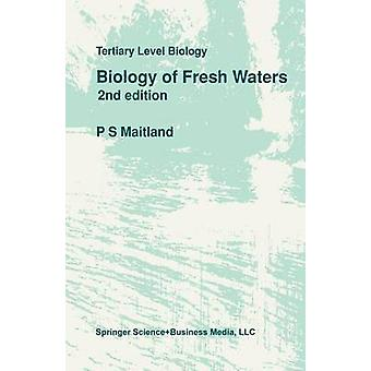 Biology of Fresh Waters by Maitland & Peter S.