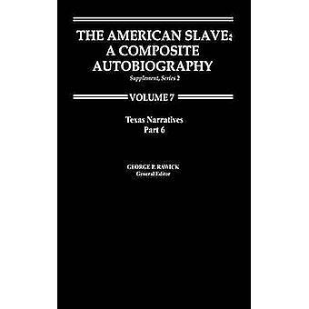 Le narrazioni di SlaveTexas americano parte 6 supp. ser. 2 vol. 7 da Rawick