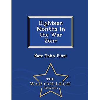 Arton månader i krig zon Krigshögskolan serien av Finzi & Kate John