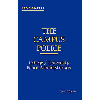 The Campus Police by Iannarelli & Alfred