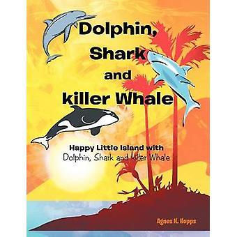 Killer e delfino squalo balena felice piccola isola con squalo delfino e balena di assassino di Hopps & Agnes N.