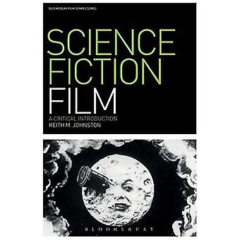 Science Fiction Film by Johnston & Keith M.