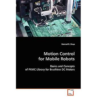 Motion Control for Mobile Robots by Skup & Konrad R.