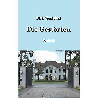 Die Gestorten by Westphal & Dirk