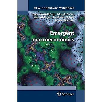 Emergent Makroøkonomi AgentBased tilnærming til Business svingninger av Gatti & Domenico