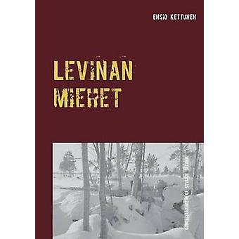 Levinan miehet by Kettunen & Ensio