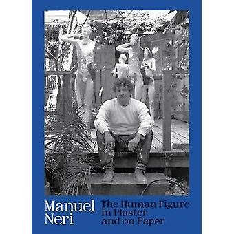 Manuel Neri - The Human Figure in Plaster and on Paper by Director Joc