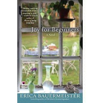 Joy for Beginners by Erica Bauermeister - 9780425247426 Book