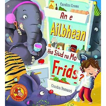 An e Ailbhean tha siud na mo Frids? by Caroline Crowe - 9780861524921