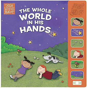 The Whole World in His Hands - Sound Book by B&H Kids Editorial - Hol