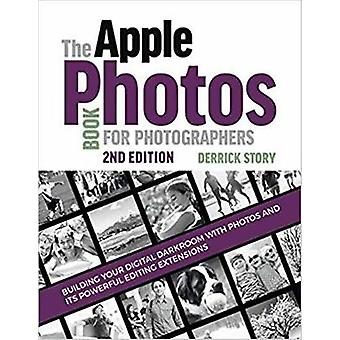 The Apple Photos Book for Photographers by Derrick Story - 9781681983