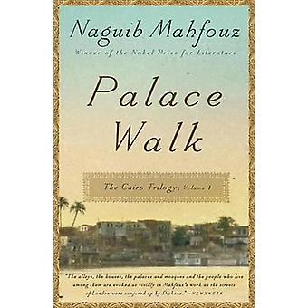 Palace Walk by Naguib Mahfouz - William Maynard Hutchins - Olive E Ke