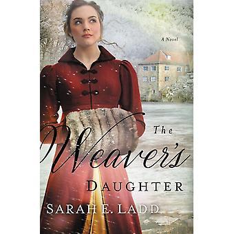 Weavers Daughter by Sarah Eladd