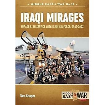 Iraqi Mirages by Tom Cooper