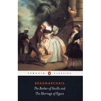 The Barber of Seville and The Marriage o by Beaumarchais & PierreAugustin