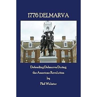 1776 DELMARVA by Webster & Phil