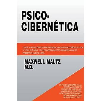 Psico Cibernetica by Maltz & Maxwell