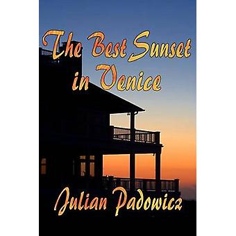 The Best Sunset in Venice by Padowicz & Julian