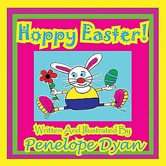 Hoppy Easter by Dyan & Penelope