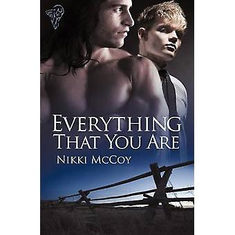 Everything That You Are by McCoy & Nikki