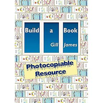 Build a Book Photocopiable Resource by James & Gill