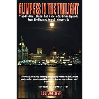 Glimpses in the Twilight by Walker & Lee