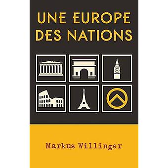 Une Europe des nations by Willinger & Markus