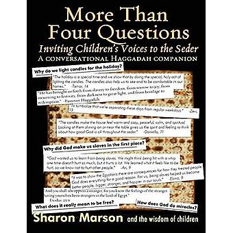 More Than Four Questions Inviting Childrens Voices to the Seder  A Conversational Haggadah Companion by Black & Sharon