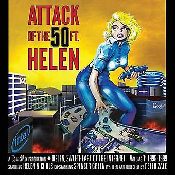 Attack Of The 50 Foot Helen Helen Sweetheart of the Internet 1 by Zale & Peter