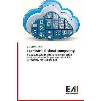 I contratti di cloud computing by Checchini Gianluca