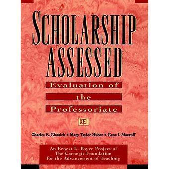 Scholarship Assessed Evaluation of the Professoriate by Glassick & Charles