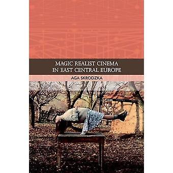 Cinema Realista Mágico na Europa Central Oriental por Aga Skrodzka - Linda B