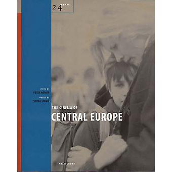 The Cinema of Central Europe by Peter Hames - 9781904764212 Book