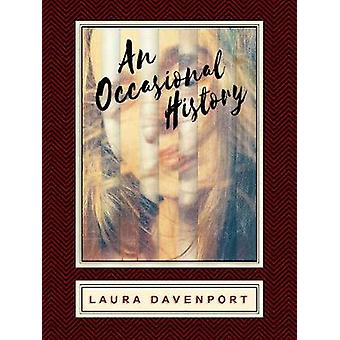 An Occasional History by Laura Davenport - 9781944697389 Book