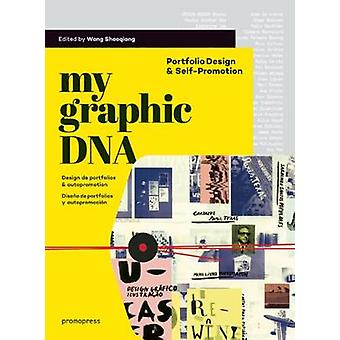 My Graphic DNA - Portfolio Design & Self-Promotion by Wang Shaoqiang -