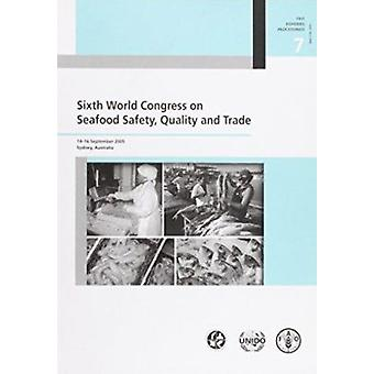 Sixth World Congress on Seafood Safety - Quality and Trade - 14-16 Sep