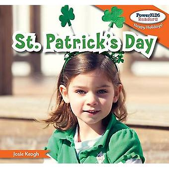 St. Patrick's Day by Josie Keogh - 9781448896288 Book