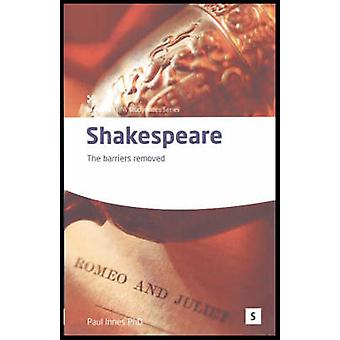 Shakespeare - The Barriers Removed by Paul Innes - Graham Lawler - 978