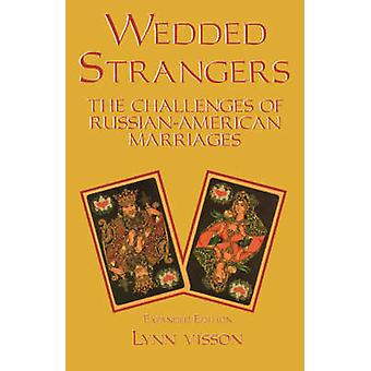 Wedded Strangers - The Challenges of Russian-American Marriages (Expan