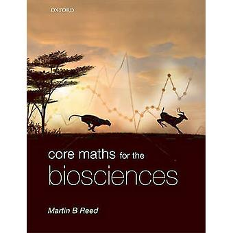 Core Maths for the Biosciences par Martin Reed