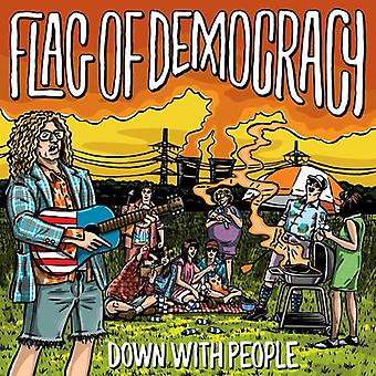 Flag of Democracy - Down with People [Vinyl] USA import