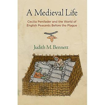 A Medieval Life by Bennett & Judith M.