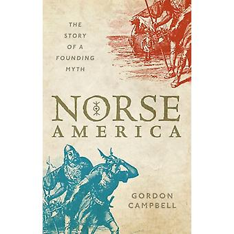 Norse America by Gordon Campbell