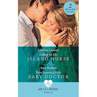 Falling For His Island Nurse  Twin Surprise For The Baby Doctor Falling for His Island Nurse  Twin Surprise for the Baby Doctor