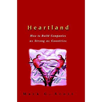هارتلاند - كيفية بناء شركات قوية مثل البلدان من قبل مارك سي.