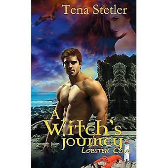 A Witch's Journey by Tena Stetler - 9781509208203 Book
