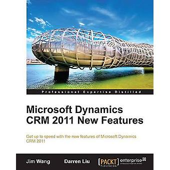 Microsoft Dynamics CRM 2011 New Features by Jim Wang - 9781849682060