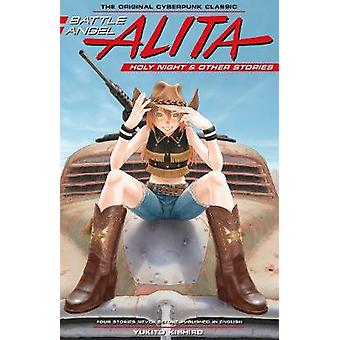 Battle Angel Alita Holy Night and Other Stories 6 Battle Angel Alita Deluxe